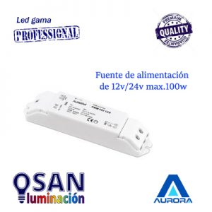 Fuente de alimentación de 12v/24v hasta 100w max. Serie AU-LED100CH124