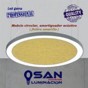 Modulo circular, amortiguador acústico ( fieltro amarillo )